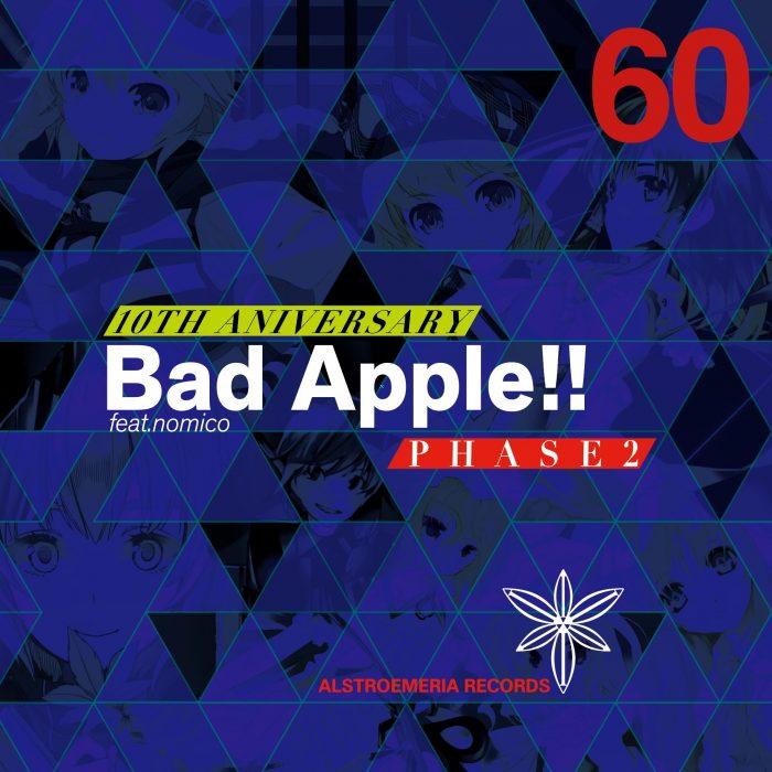 Bad Apple Phase2 ジャケ
